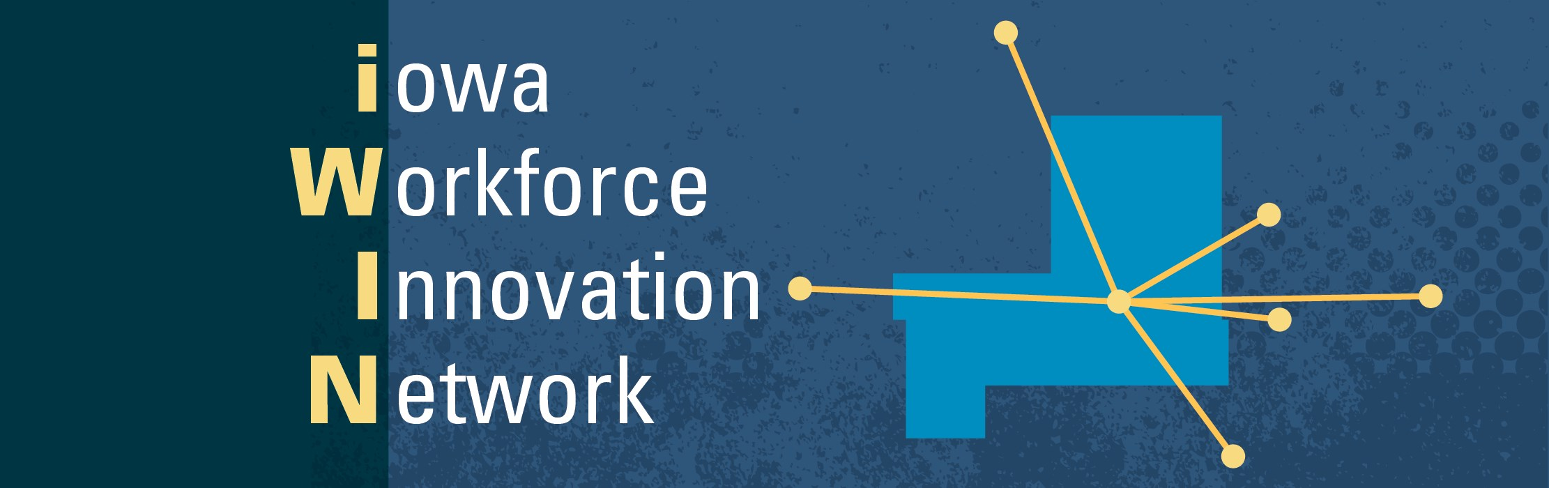 Iowa Workforce Innovation Network.