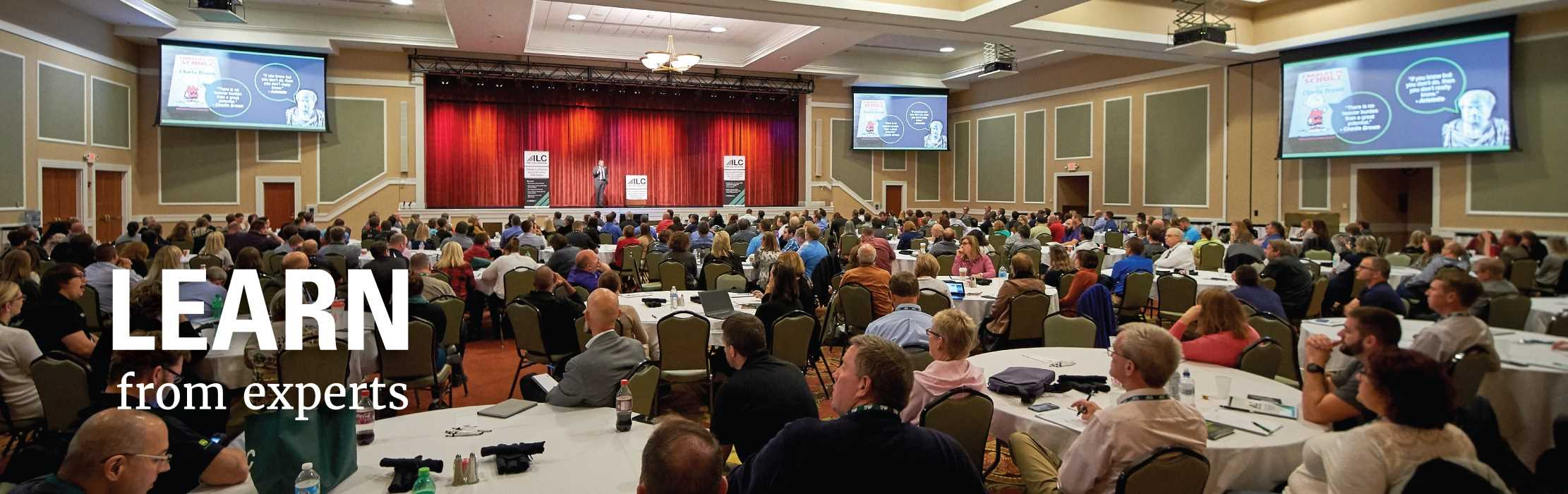 Large conference hall: Learn From Experts.